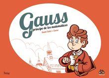 Gauss el principe de los matematicos