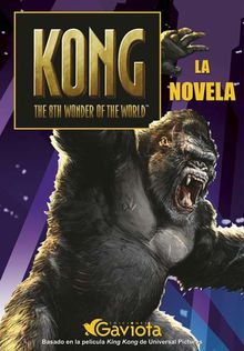 Kong The 8th wonder of the World La novela