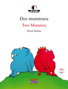 Dos monstruos Two Monsters