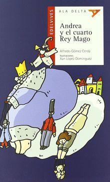 Andrea y el cuarto rey mago leoteca for El cuarto rey mago