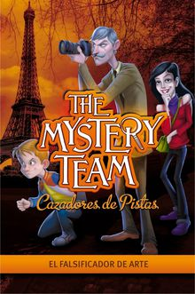 The Mystery Team 4 El falsificador de arte