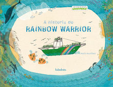 A historia do Rainbow Warrior
