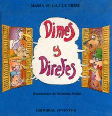Resultado de imagen de Dimes y diretes Mª de la Luz Uribe Editorial Juventud