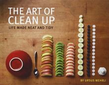 Art of Clean Up Life Made Neat and Tidy